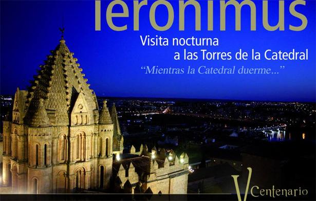 Ieronimus Salamanca, visita Torres de la Catedral