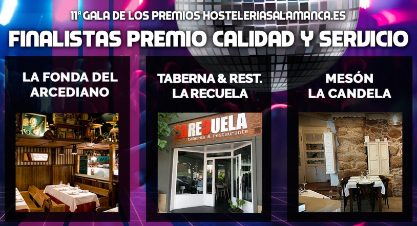 Los Premios HosteleriaSalamanca.es 2019 a fondo: Calidad y Servicio